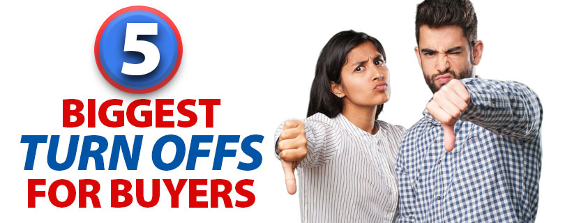 Five biggest turn-offs for home buyers